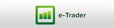 E-trader ile işlemlerinizi hızla yapın, daha çok kazanın.