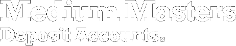 Medium Masters Deposit Products