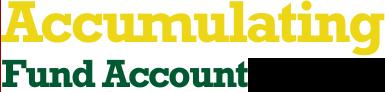 Accumulating Fund Account
