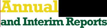 Annual and Interim Reports