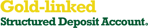 Gold-linked Structured Deposit Account