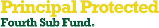 Principal Protected Fourth Sub Fund
