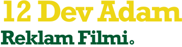 12 Dev Adam Reklam Filmi