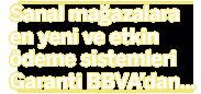 Sanal mağazalara en yeni ve etkin ödeme sistemleri Garanti BBVA'dan...